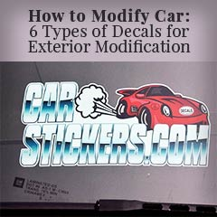 How to Modify Car: 6 Types of Decals for Exterior Modification